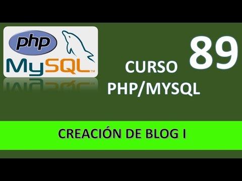 Curso PHP MySql. Creación de blog I. Vídeo 89