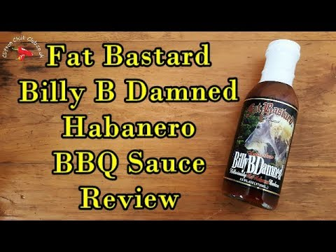 Fat Bastard's Hotter Than Billy B Damned Hot Habanero BBQ Sauce Review