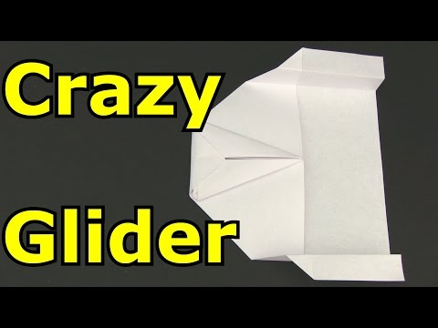 How to Make a Crazy Glider Paper Airplane