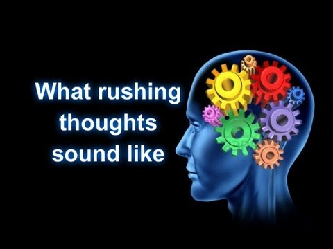 What Racing thoughts in anxiety and bipolar highs sound like