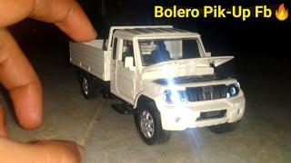 New Mahindra Bolero Pik-Up FB Diecast Unique Model With Led Lights 🔥