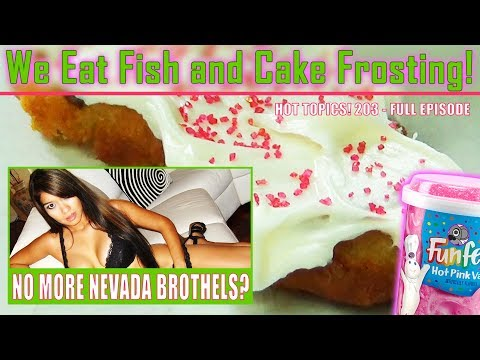 Cake Frosting on Fish? – No More Prostitution – A Dirty Pickle!