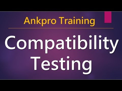Manual testing 17 - What is Compatibility testing? What are Common Compatibility Testing Defects?
