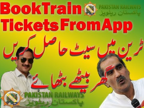 How to Buy Train Tickets From Pakistan Railways App Online, New Payment Methods