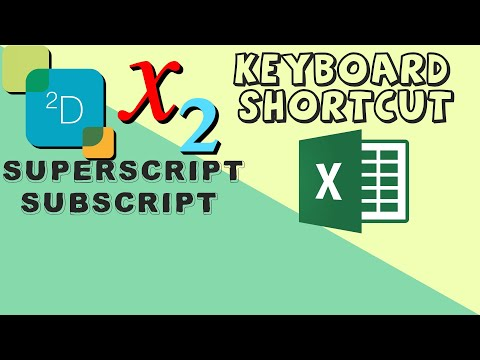 Subscript and Superscript in excel -Excel keyboard shortcuts