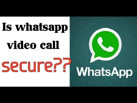 Is whatsapp video call secure???