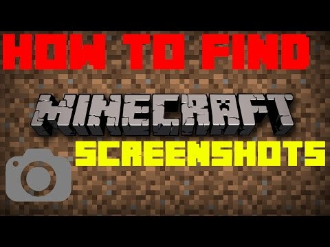 How to Find Minecraft screenshots (on your PC)