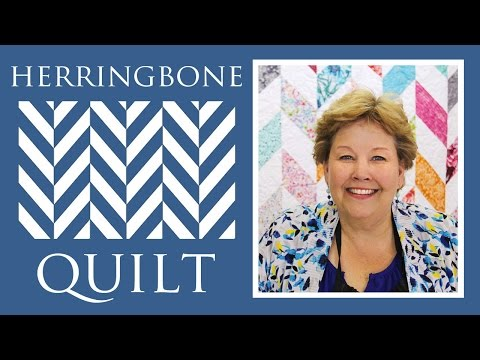 The Herringbone Quilt: Easy Quilting Tutorial with Jenny Doan of Missouri Star Quilt Co