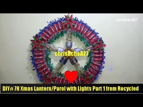 DIY# 78 Big Xmas Lantern/Parol with Lights Part 1 Using Recycled Plastic Bottles