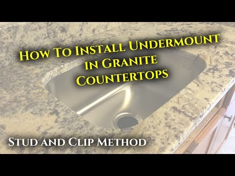 How To install Undermount Sink in Granite (Stud and Clip Method)