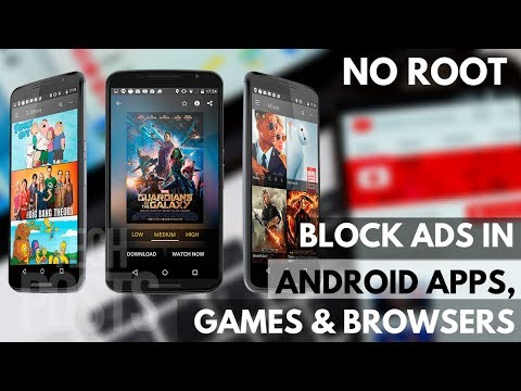 Block Ads in All Android Apps, Games and Browser Without Root 2017