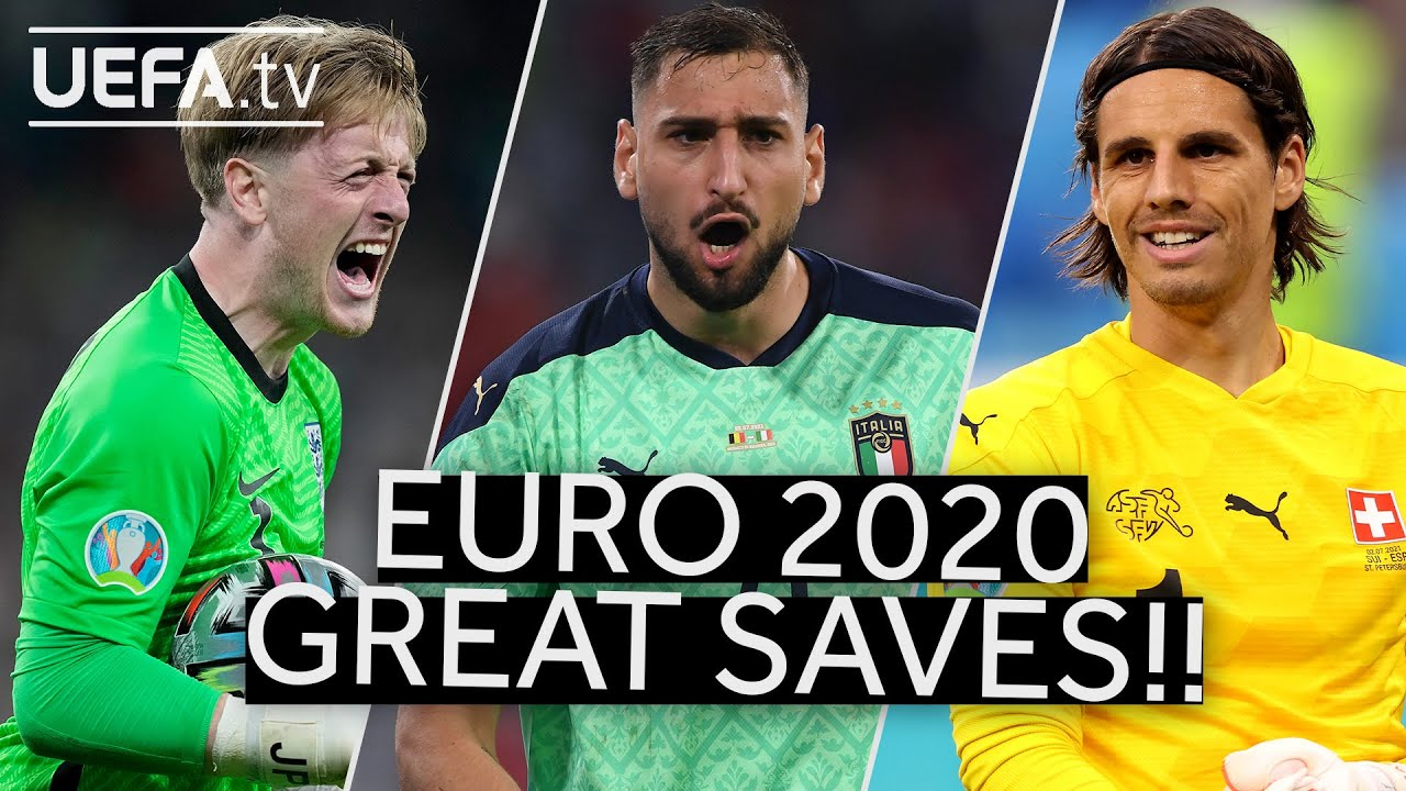 PICKFORD, DONNARUMMA, SOMMER | Great EURO 2020 SAVES!!