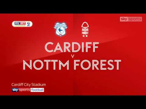 Cardiff City 2-1 Nottingham Forest highlights - Saturday 21/04/2018 - EFL Championship