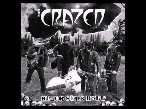 The Crazed - Where Ashes Burn