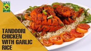 Tandoori Chicken with tasty Garlic Rice | Evening With Shireen | Masala TV Show | Shireen Anwar