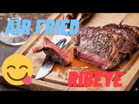 ▶️Steak Grilled in an Air Fryer, Awesome ▶️ Simple Ribeye, Grill 365 Days a Year, NO GRILL NEEDED