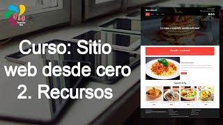 2. Curso: Sitio Web Desde Cero - Recursos A Utilizar