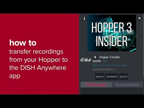 Transfer Recordings From Your Hopper to the DISH Anywhere App