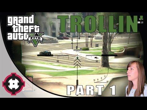 GTA 5 Online // Trollin: Part 1