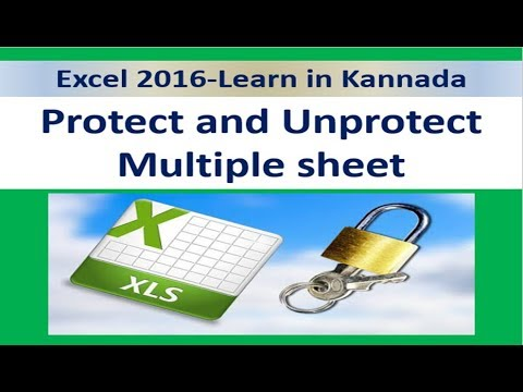 How to protect and unprotected multiple sheets in Excel2016 || in Kannada