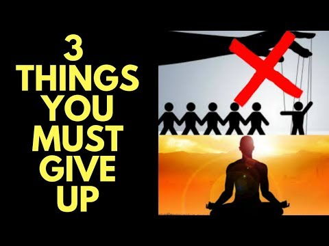 3 Things To Give up to EASILY Meditate and Benefit from Meditation