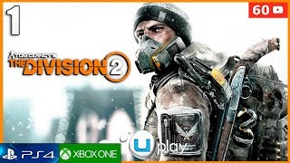 The Division 2 - Parte 1 Gameplay Español | PC Ultra 60FPS | Prologo Mision 1