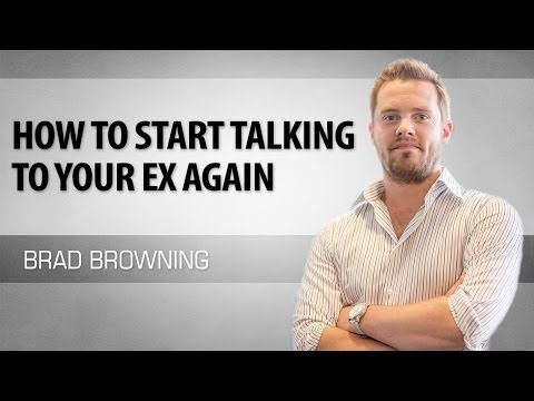 How To Talk To Your Ex Again - Establishing Communication With Your Ex