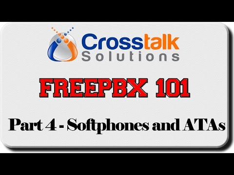 FreePBX 101 - Part 4 - Softphones and ATAs