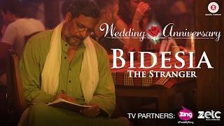 Bidesia - The Stranger   Wedding Anniversary   Nana Patekar & Mahie Gill   Abhishek Ray