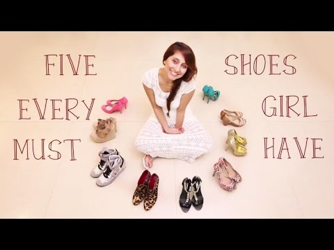 Five Shoes Every Girl MUST HAVE! | Anusha Dandekar