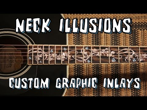 Neck Illusions Graphic Fretboard Inlays -- Customize Your Guitar!