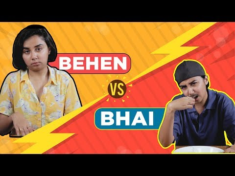 Bhai vs Behen | MostlySane