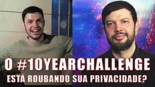 Download O ″10YearsChallenge″ Pode Estar Roubando seus Dados - Estou no Science Vlogs Brasil! Video