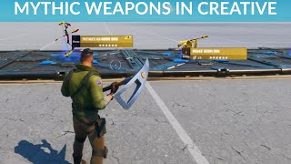 How to Make Mythic Weapons in Fortnite Creative