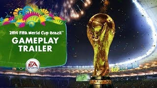 EA SPORTS 2014 FIFA World Cup - Gameplay Trailer