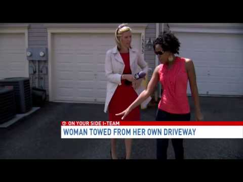 7 on Your Side, woman's car towed from her own driveway