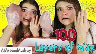 100 Layers Of Wax Challenge!  HUGE HANDS!! / AllAroundAudrey