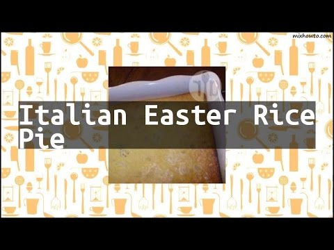Recipe Italian Easter Rice Pie