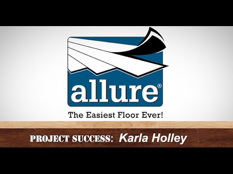 Allure Flooring Reviews 2017 | Karla Holley's Project Success Interview