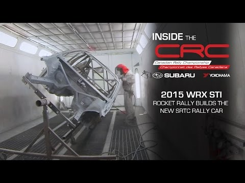Inside the CRC: 2015 Subaru WRX STI Rally Car Build