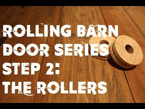 How to: Rolling Barn Door Series Step 2: The Rollers | GOT2LEARN