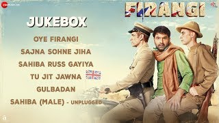 Firangi - Full Movie Audio Jukebox | Kapil Sharma & Ishita Dutta | Jatinder Shah