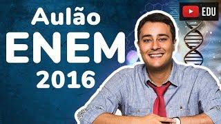 AULÃO ENEM 2016 - Biologia - Prof. Paulo Jubilut
