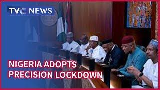 Nigeria Sets To Adopt Precision Lockdown