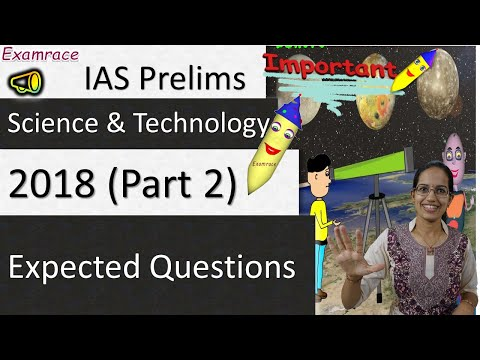 Expected Questions on Science & Technology 2018 - UPSC IAS Prelims (Part 2)