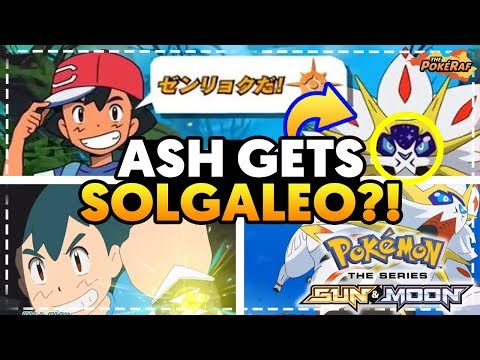 ASH GETS SOLGALEO in the Pokémon Sun and Moon Anime! (Pokémon Ultra Sun and Ultra Moon)