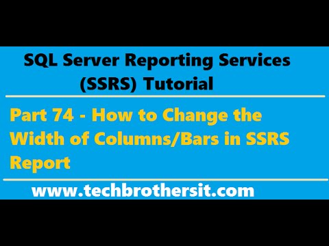 SSRS Tutorial 74 - How to Change the Width of Columns/Bars in SSRS Report