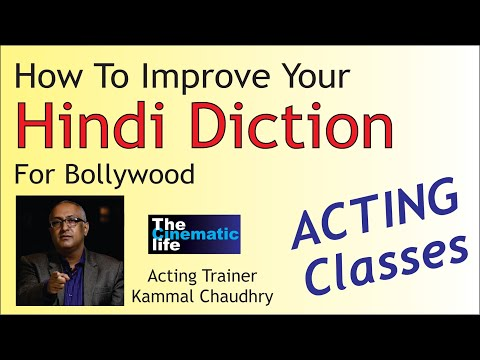 How To Improve Hindi Diction For Bollywood , Tips By Acting & Radio Jockey Trainer Kammal Chaudhry