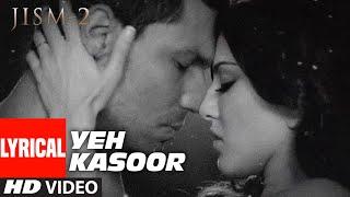 Yeh Kasoor Mera Hai Full Video Song Jism 2 | Sunny Leone, Randeep Hooda | Sonu kakkar