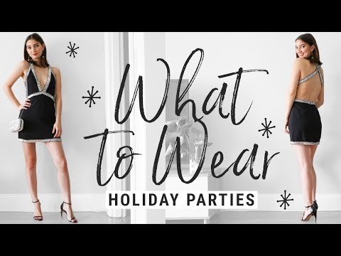how to style PARTY DRESSES!!  WHAT TO WEAR to holiday parties!!